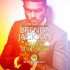 Delaneys Desert Sheikh Audiobook, by Brenda Jackson