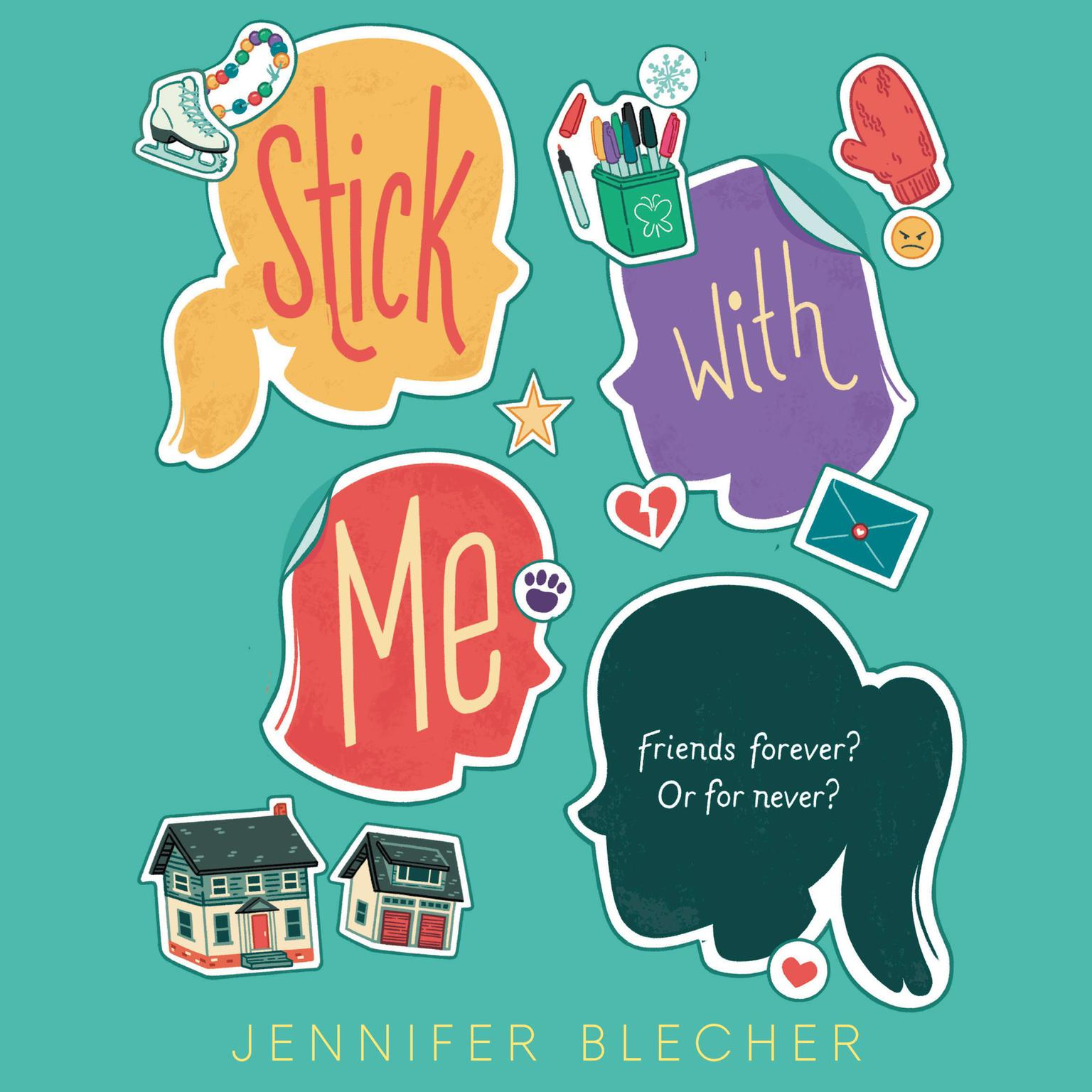 Stick With Me Audiobook, by Jennifer Blecher