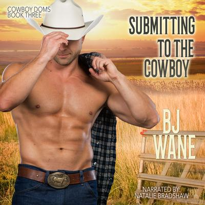 Submitting to the Cowboy  Audiobook, by