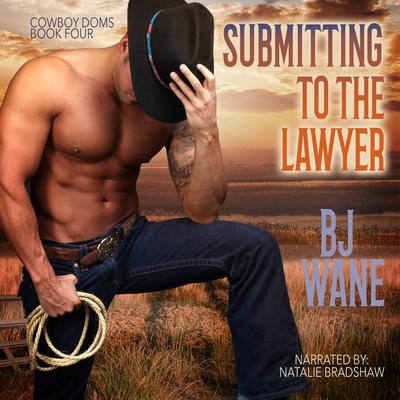 Submitting to the Lawyer  Audiobook, by