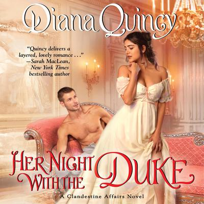 Her Night with the Duke: A Novel Audiobook, by Diana Quincy