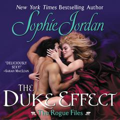 The Duke Effect Audiobook, by Sophie Jordan