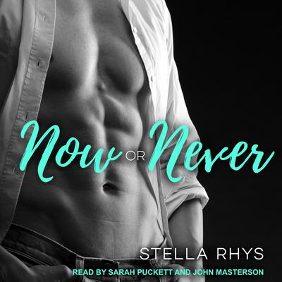 Now or Never Audiobook, by
