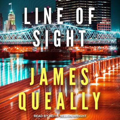 Line of Sight Audiobook, by James Queally
