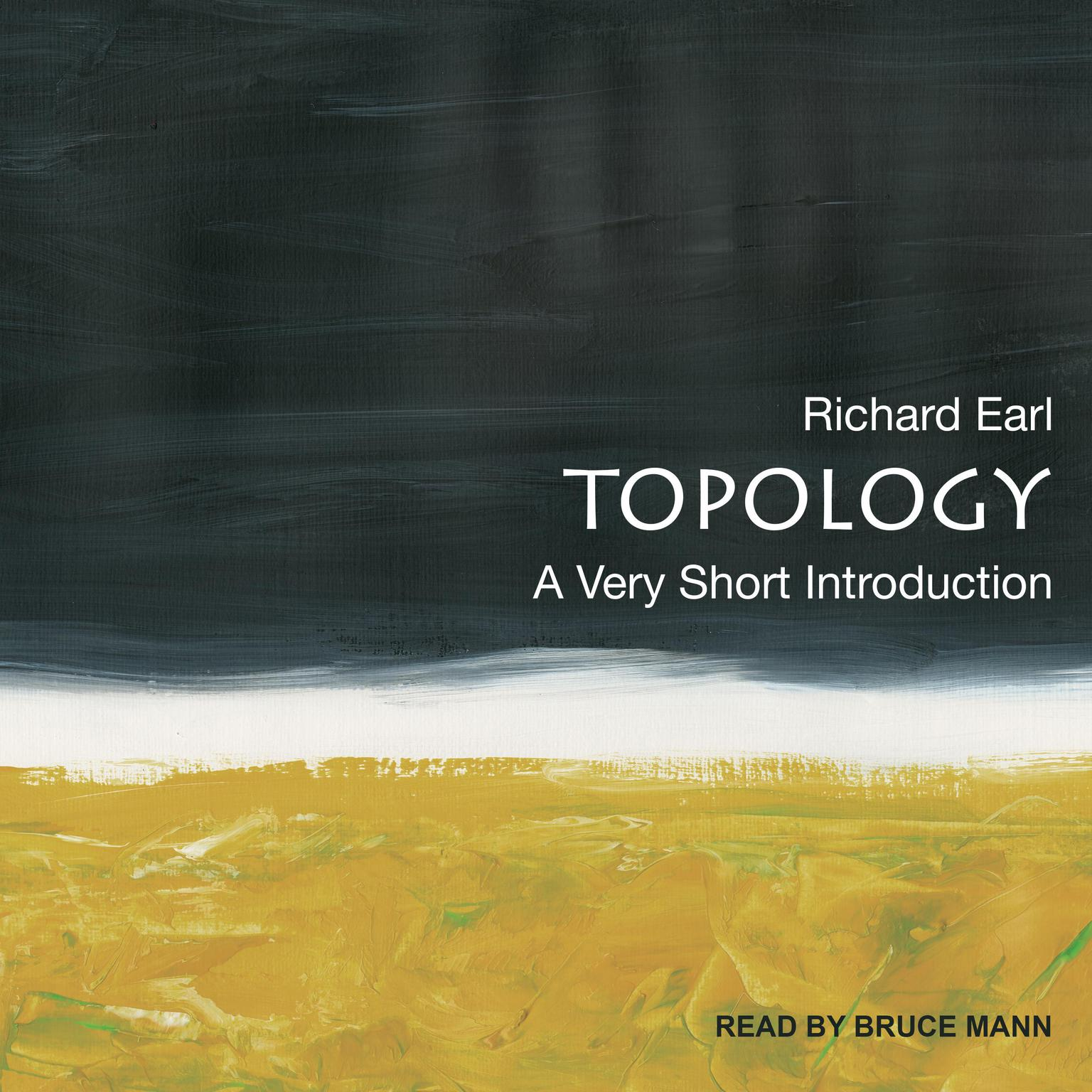 Topology: A Very Short Introduction Audiobook, by Richard Earl