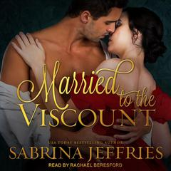 Married to the Viscount Audiobook, by Sabrina Jeffries