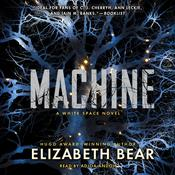 Machine Audiobook, by Elizabeth Bear