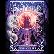 A Tale of Witchcraft … Audiobook, by Chris Colfer