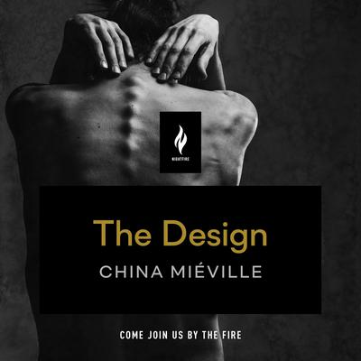 The Design: A Short Horror Story Audiobook, by China Miéville
