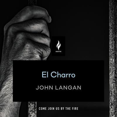 El Charro: A Short Horror Story Audiobook, by John Langan