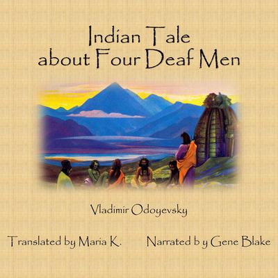 Indian Tale about Four Deaf Men Audiobook, by Vladimir Odoyevsky