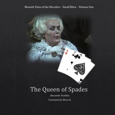The Queen of Spades Audiobook, by