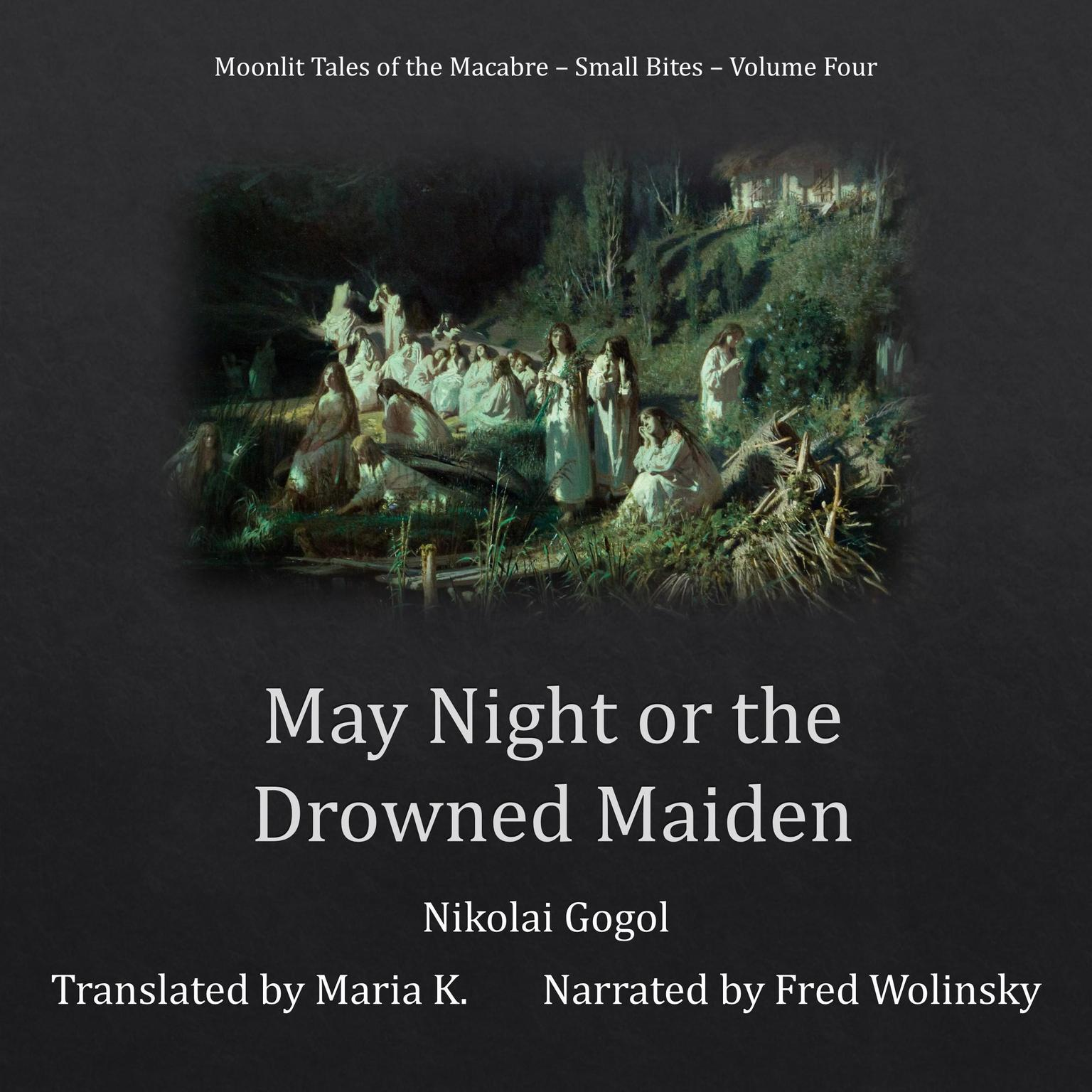 May Night or the Drowned Maiden Audiobook, by Nikolai Gogol