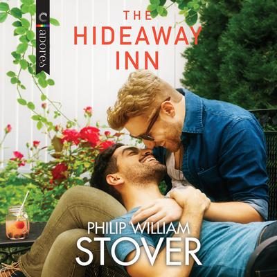 The Hideaway Inn Audiobook, by Philip William Stover