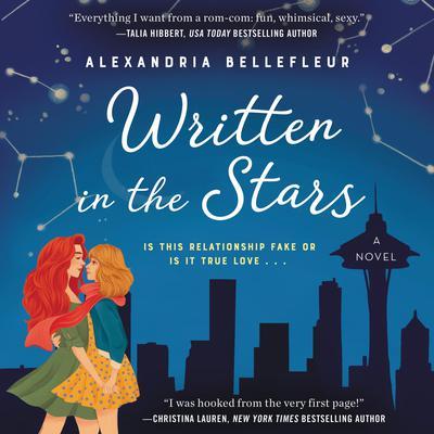 Written in the Stars: A Novel Audiobook, by Alexandria Bellefleur