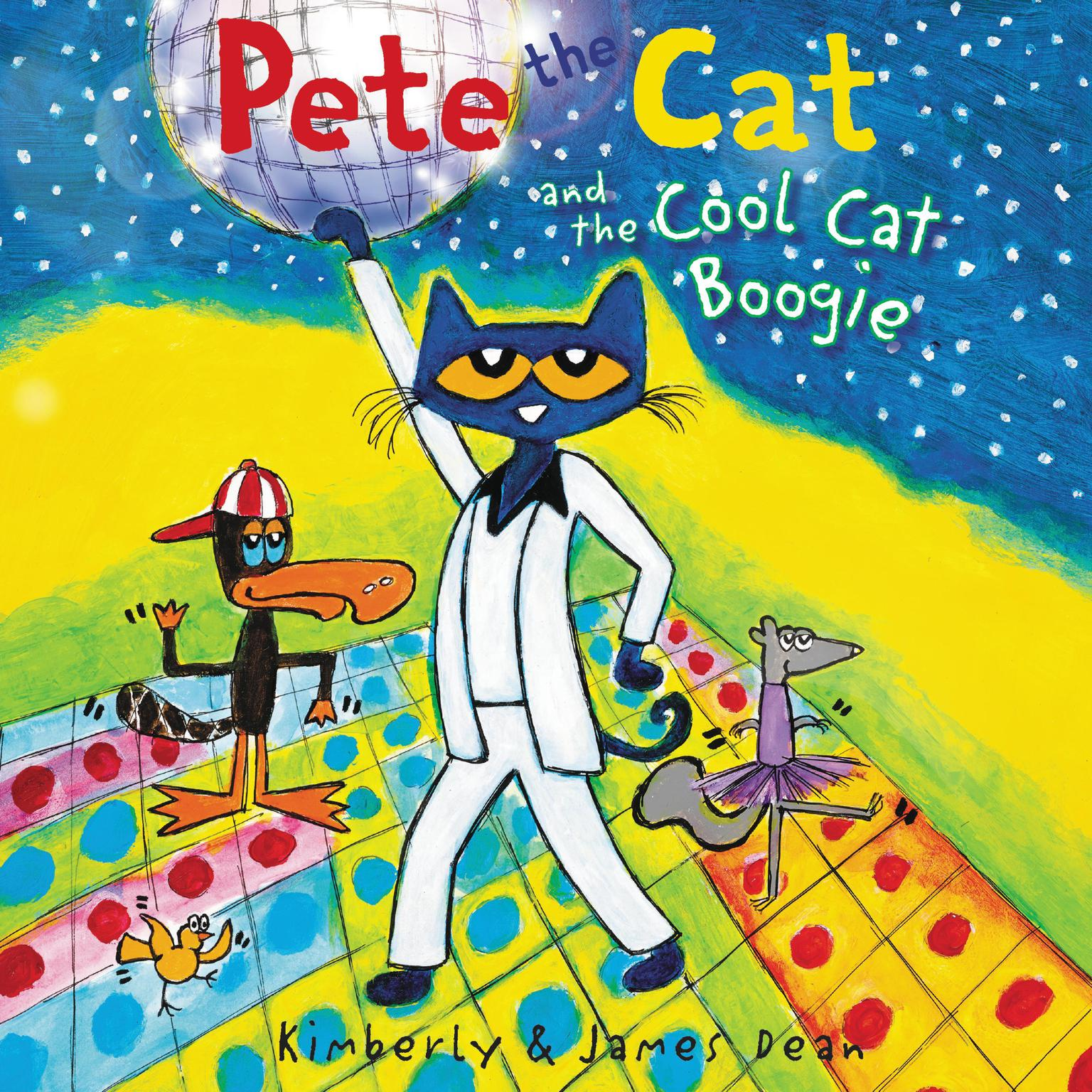 Pete the Cat and the Cool Cat Boogie Audiobook, by James Dean