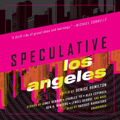 Speculative Los Angeles Audiobook, by