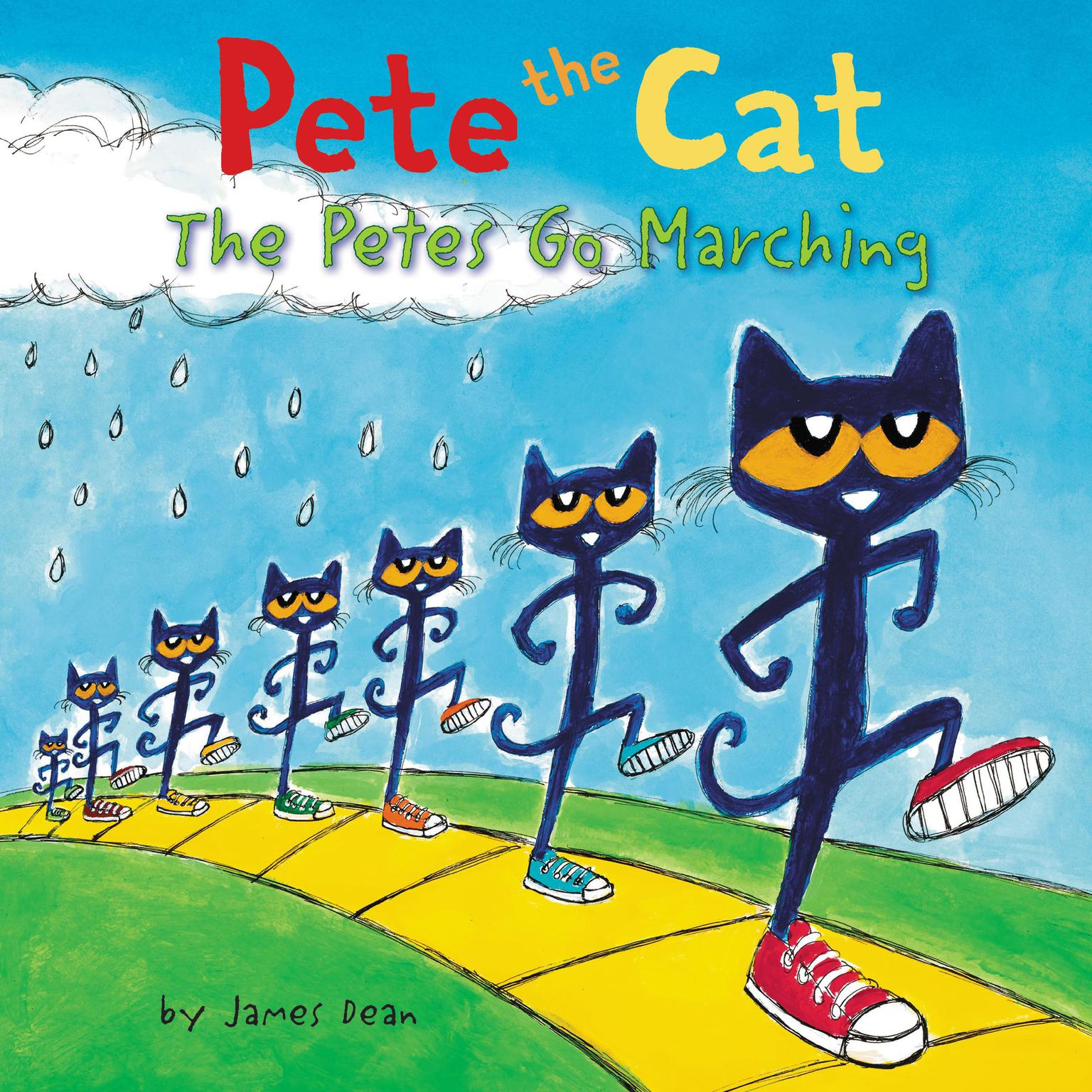 Pete the Cat: The Petes Go Marching Audiobook, by James Dean