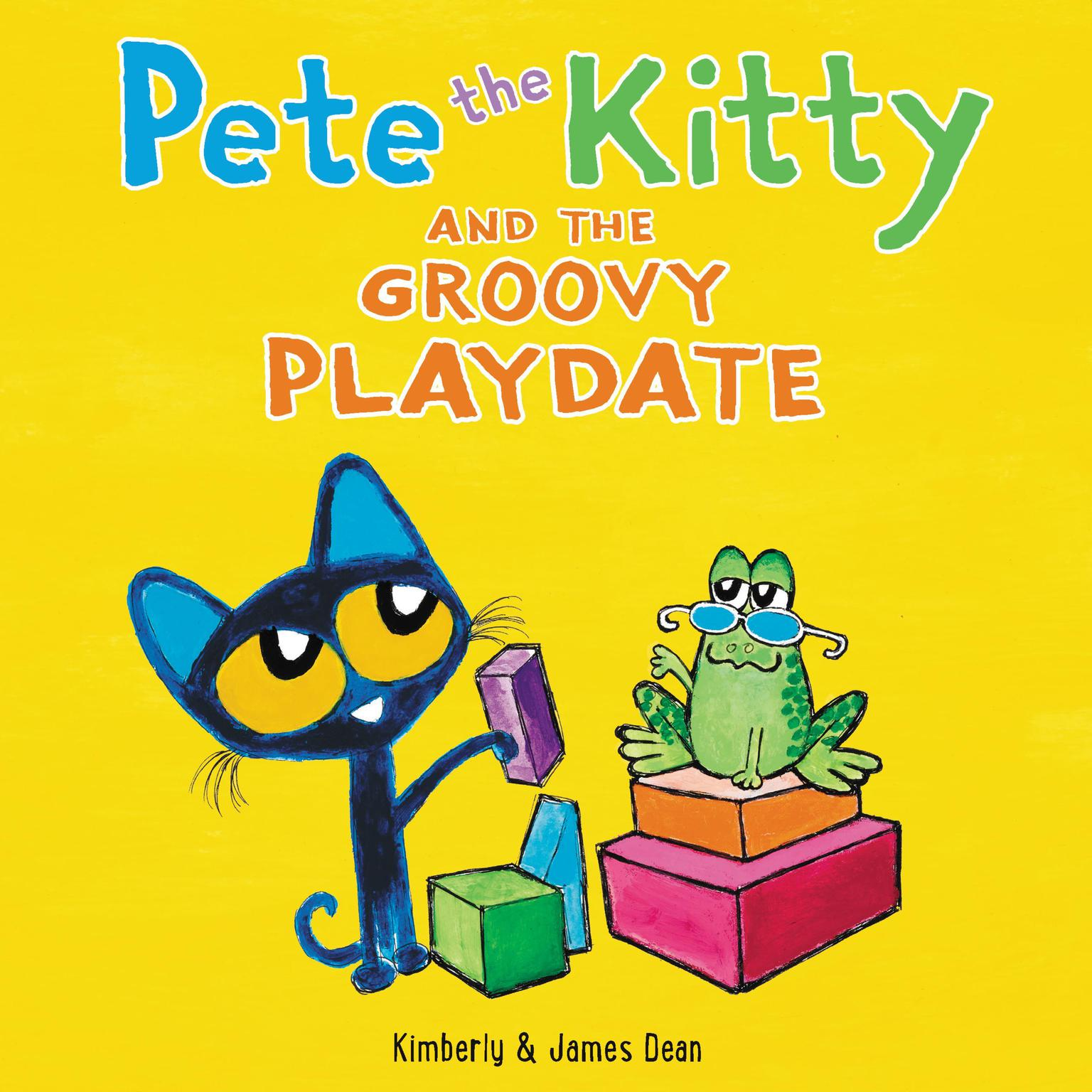 Pete the Kitty and the Groovy Playdate Audiobook, by James Dean
