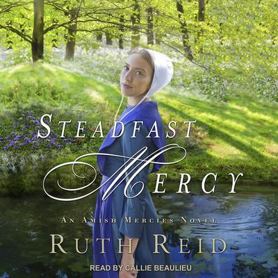 Steadfast Mercy Audiobook, by