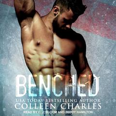 Benched Audiobook, by Colleen Charles