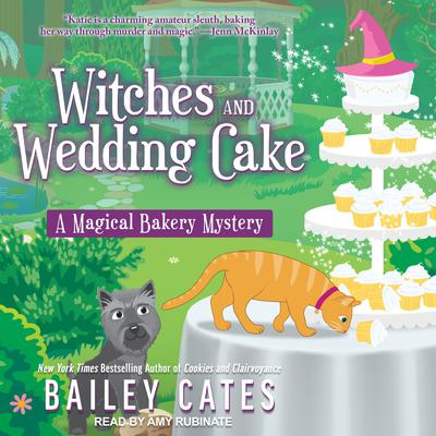 Witches and Wedding Cake Audiobook, by