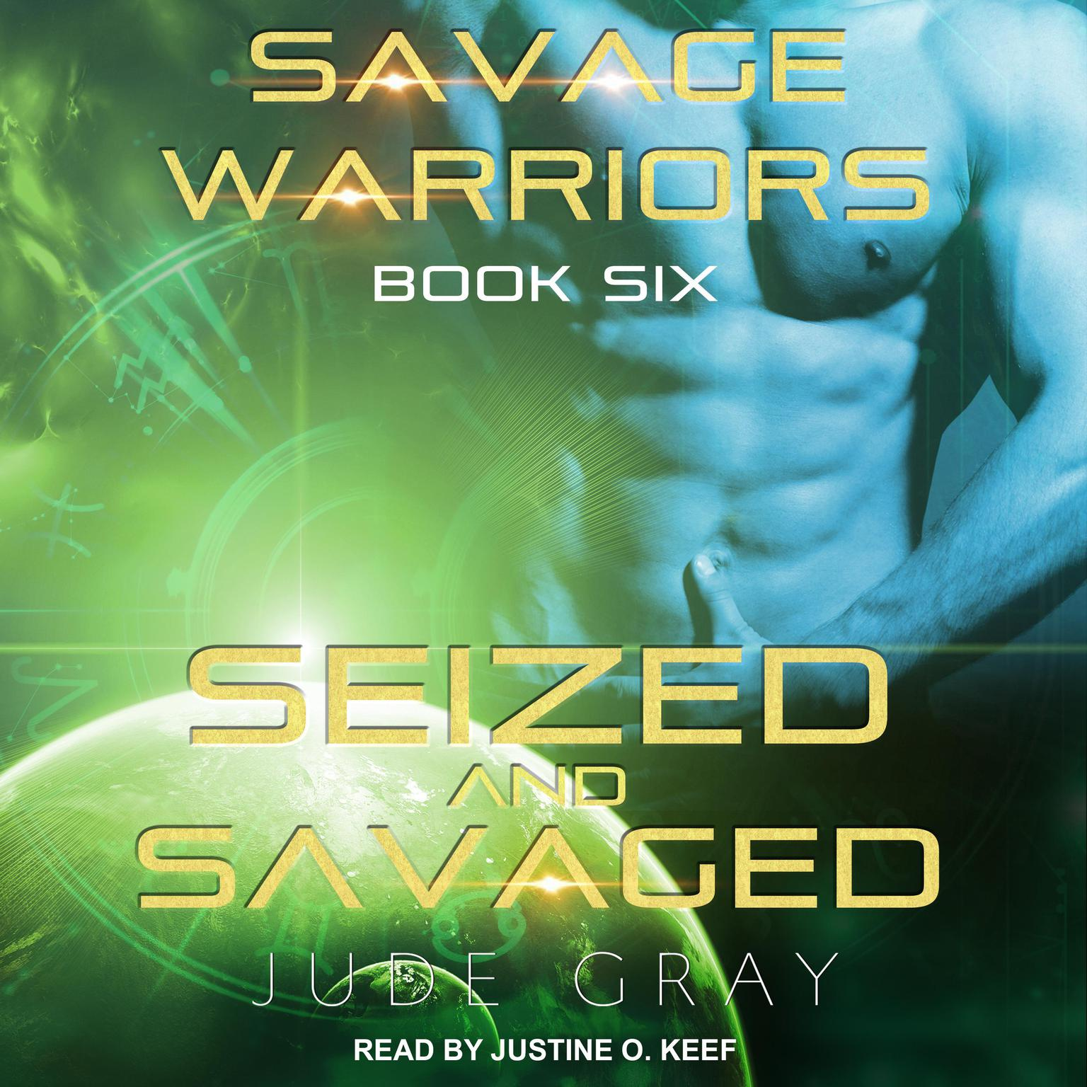 Seized and Savaged Audiobook, by Jude Gray