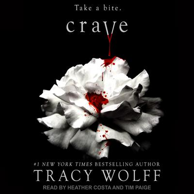 Crave Audiobook, by Tracy Wolff