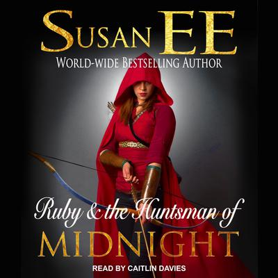 Ruby & the Huntsman of Midnight Audiobook, by Susan Ee