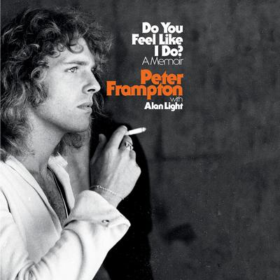 Do You Feel Like I Do?: A Memoir Audiobook, by