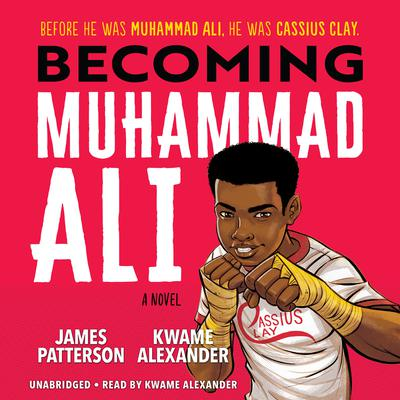 Becoming Muhammad Ali Audiobook, by James Patterson