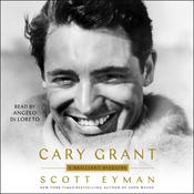 Cary Grant: A Brilliant Disguise Audiobook, by Scott Eyman