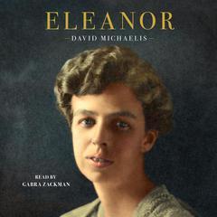 Eleanor Audiobook, by David Michaelis