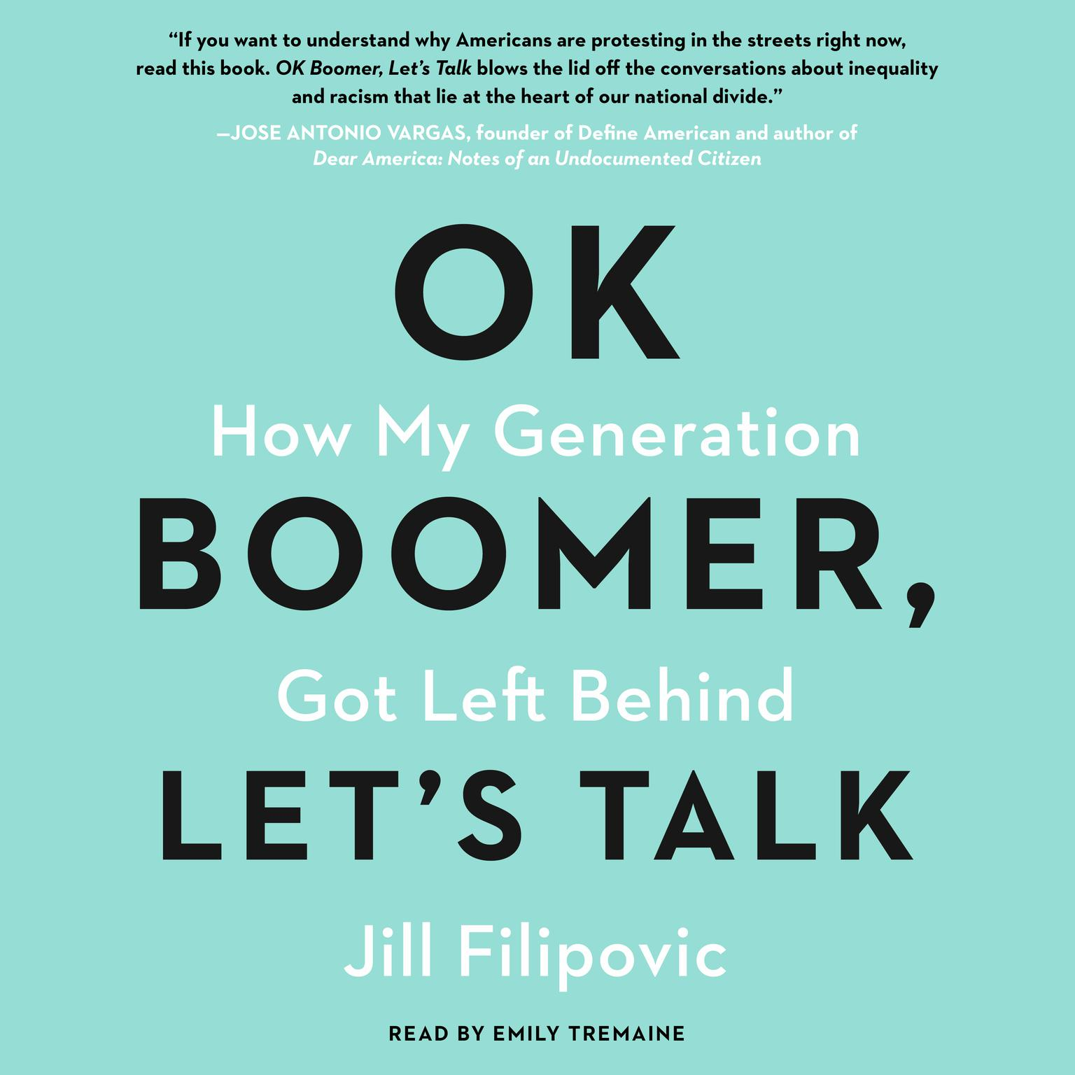 Printable Ok Boomer, Let's Talk: A Millennial Defense of Our Generation Audiobook Cover Art