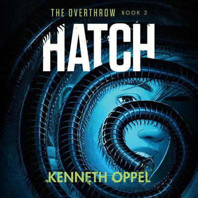 Hatch Audiobook, by Kenneth Oppel