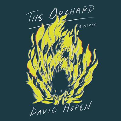 The Orchard: A Novel Audiobook, by