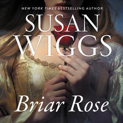 Briar Rose: A Novel Audiobook, by Susan Wiggs