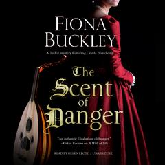 The Scent of Danger Audiobook, by Fiona Buckley