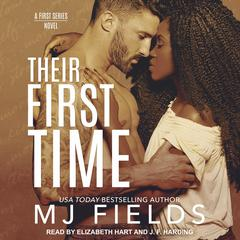 Their First Time: Mitchell and Jamies Story Audiobook, by MJ Fields