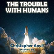 The Trouble With Humans