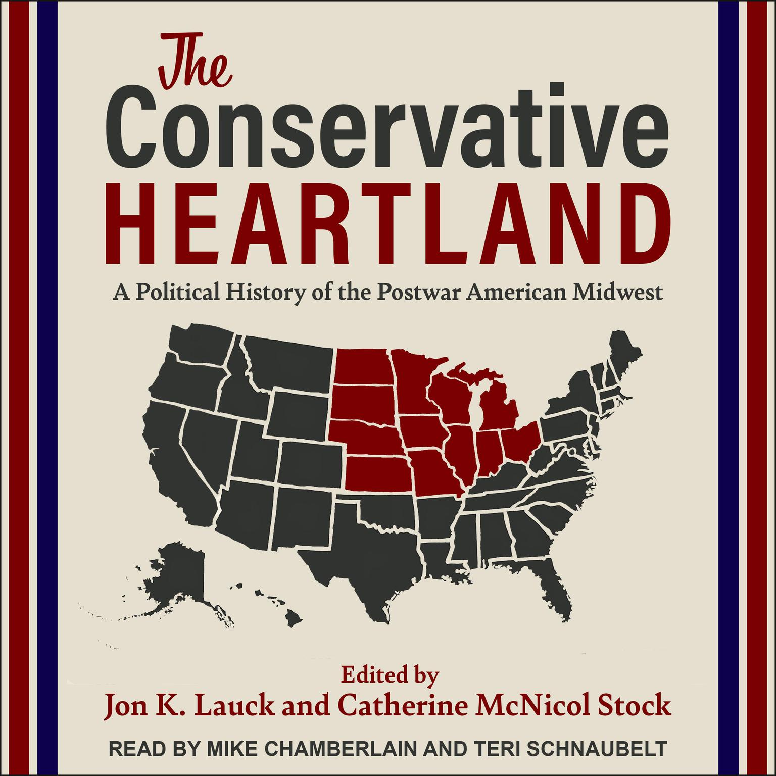 Printable The Conservative Heartland: A Political History of the Postwar American Midwest Audiobook Cover Art