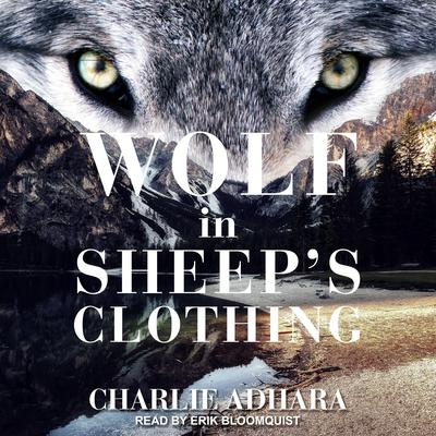 Wolf in Sheep's Clothing Audiobook, by