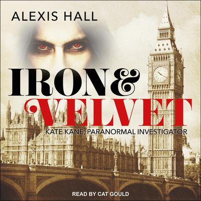 Iron & Velvet Audiobook, by Alexis Hall