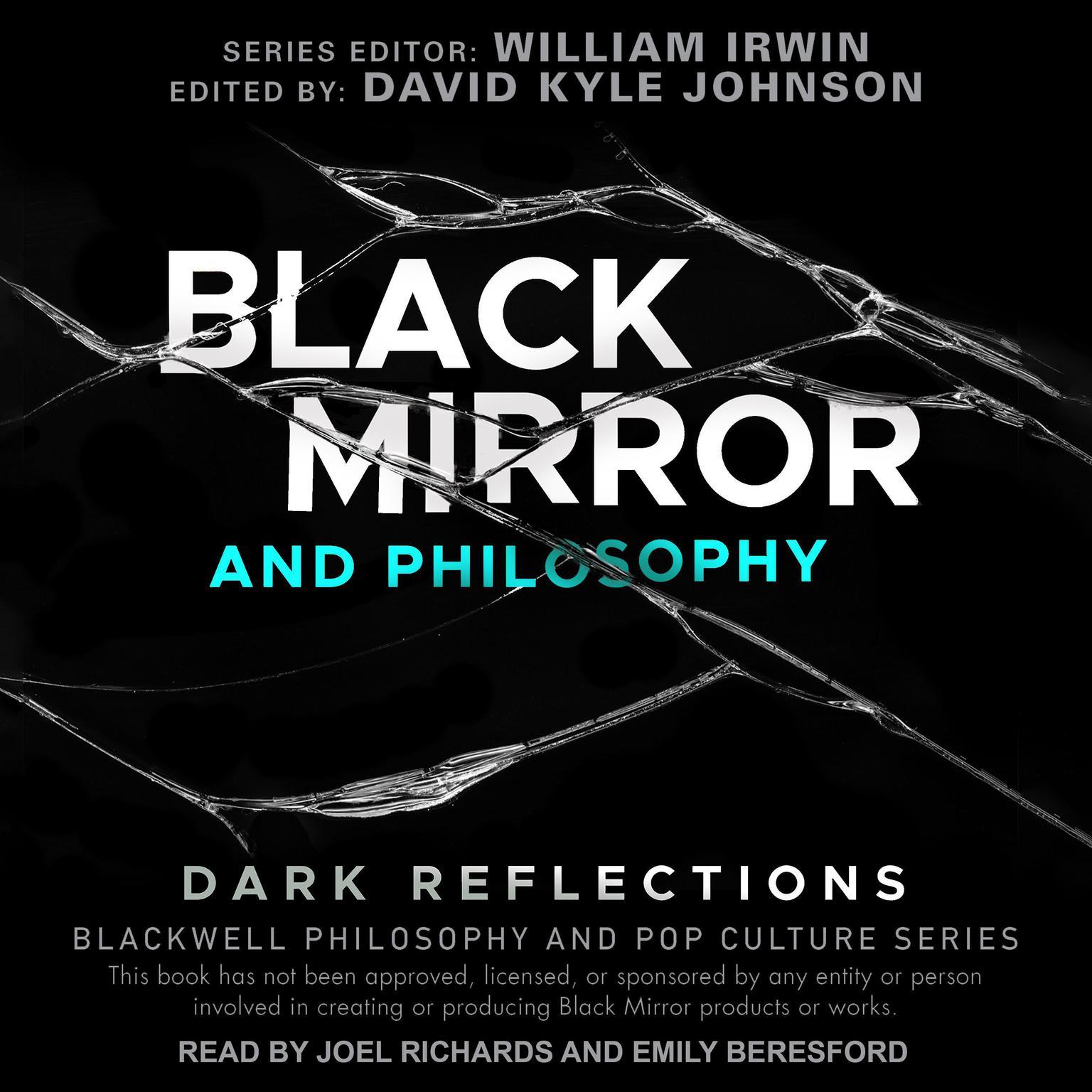 Black Mirror and Philosophy: Dark Reflections Audiobook, by David Kyle Johnson
