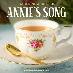 Annie's Song Audiobook, by Catherine Anderson