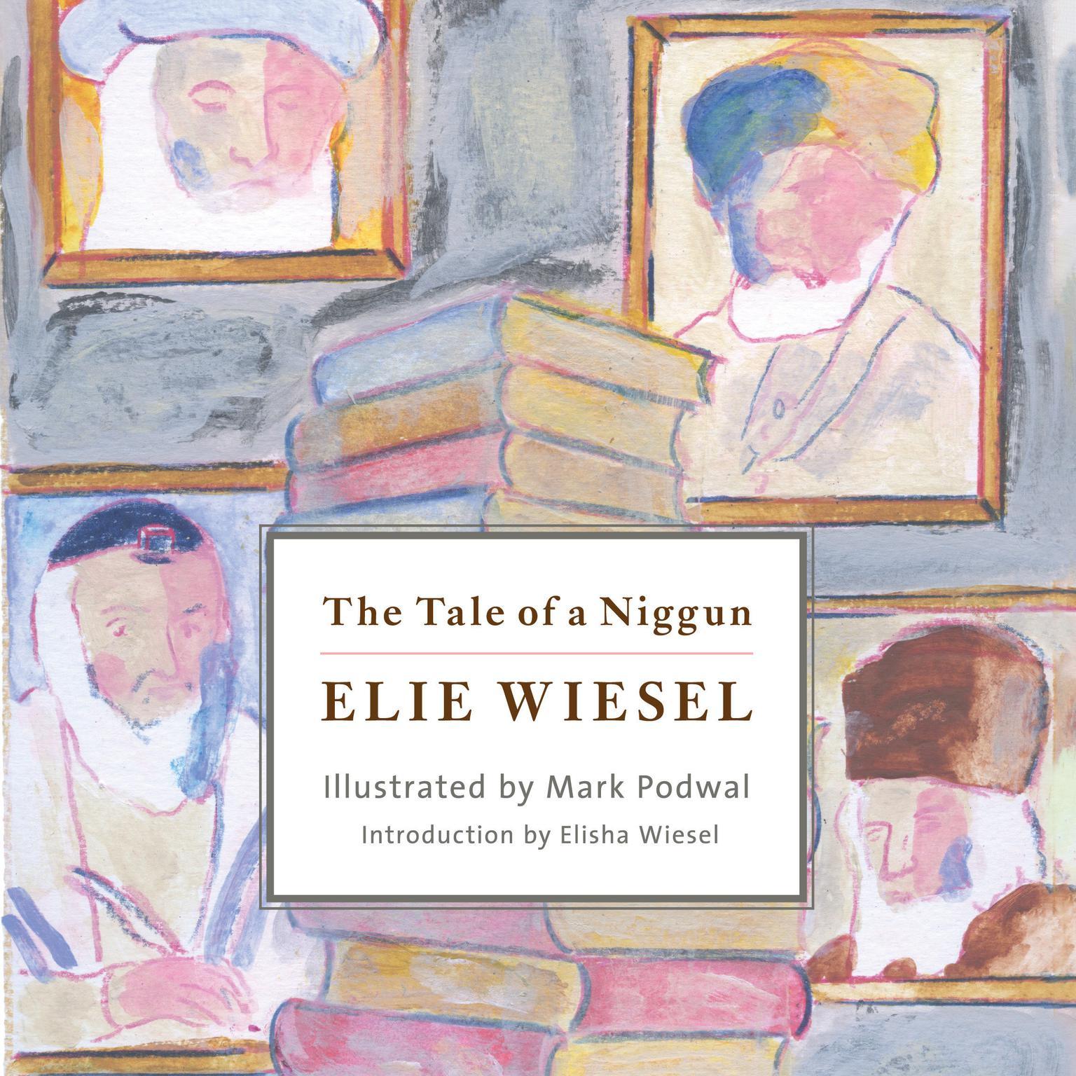 The Tale of a Niggun Audiobook, by Elie Wiesel