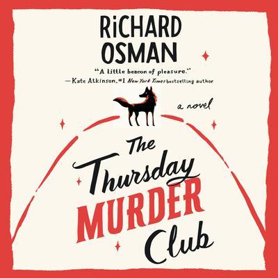 The Thursday Murder Club: A Novel Audiobook, by
