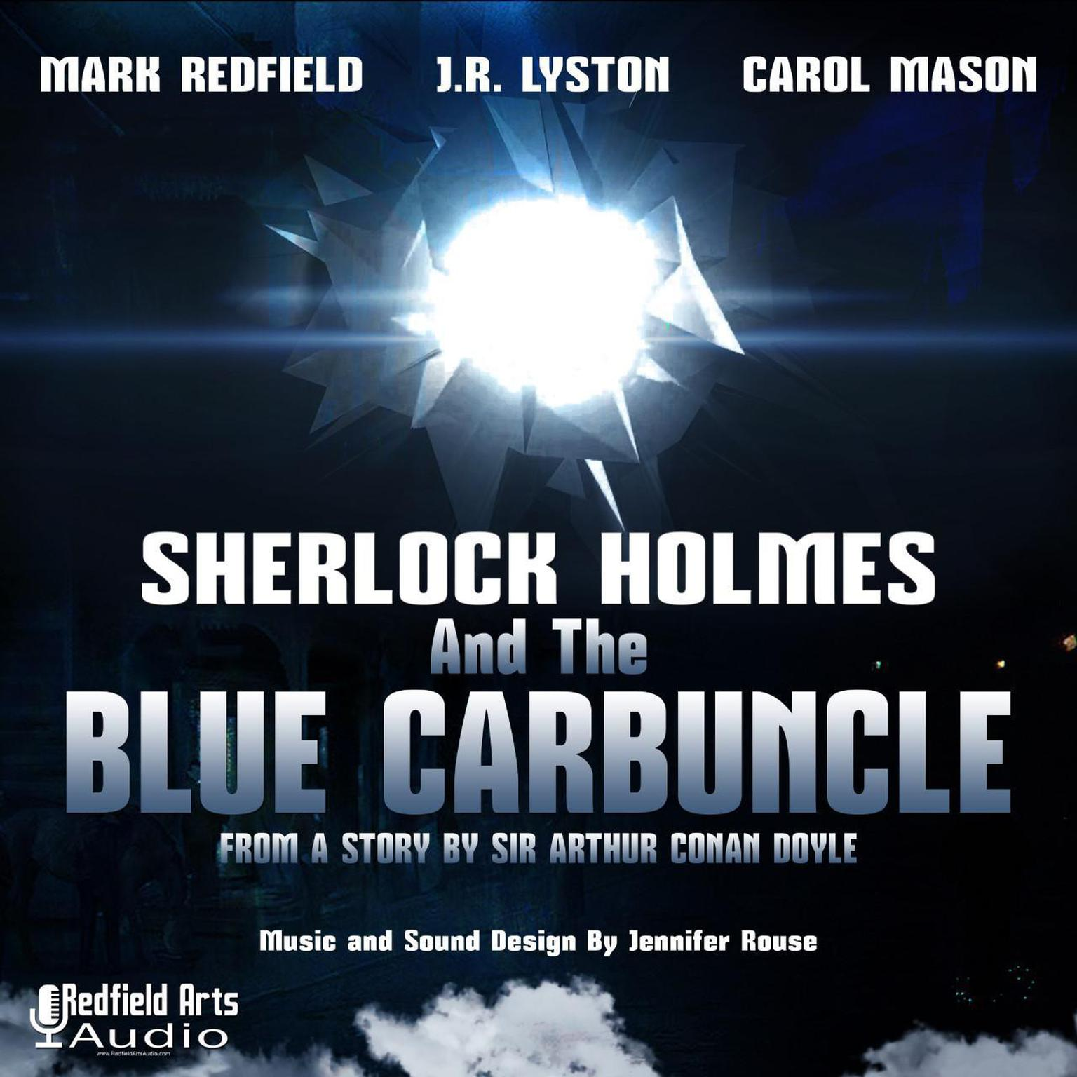 Sherlock Holmes and the Blue Carbuncle Audiobook, by Arthur Conan Doyle