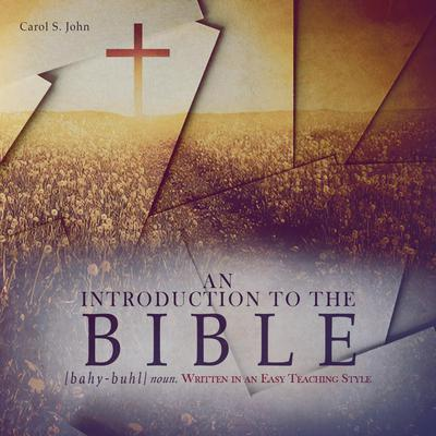 An Introduction to the Bible: Written in an Easy Teaching Style Audiobook, by