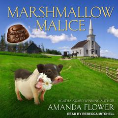 Marshmallow Malice Audiobook, by Amanda Flower